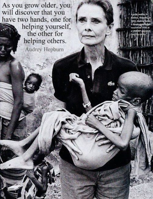 "Audrey Hepburn ""As you grow older, you will discover that you have two hands, one for helping yourself, the other for helping others"""