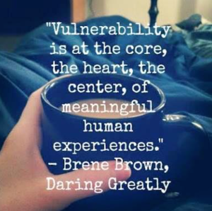 Vulnerability, Brene Brown